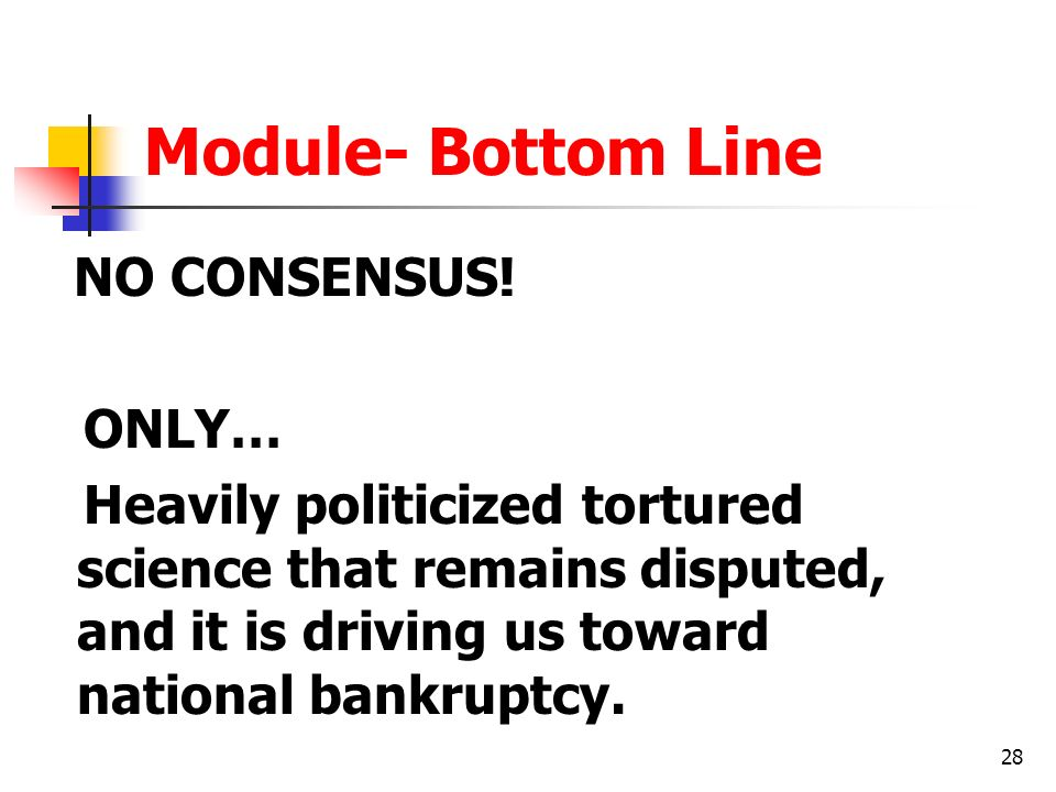 Module- Bottom Line ONLY…