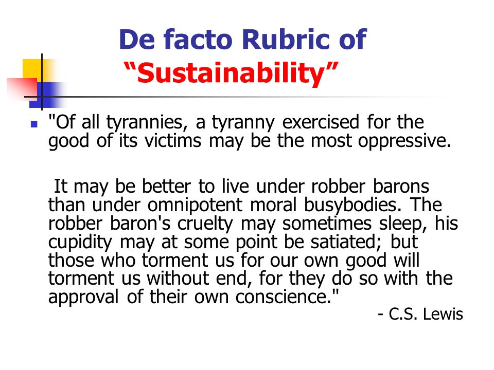 De facto Rubric of Sustainability