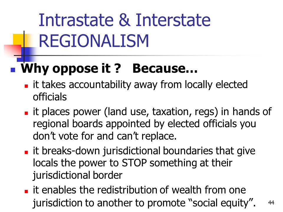 Intrastate & Interstate REGIONALISM