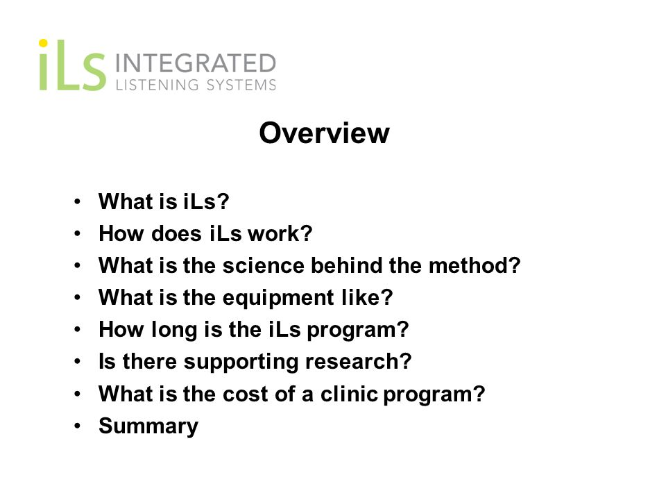 Overview What is iLs How does iLs work