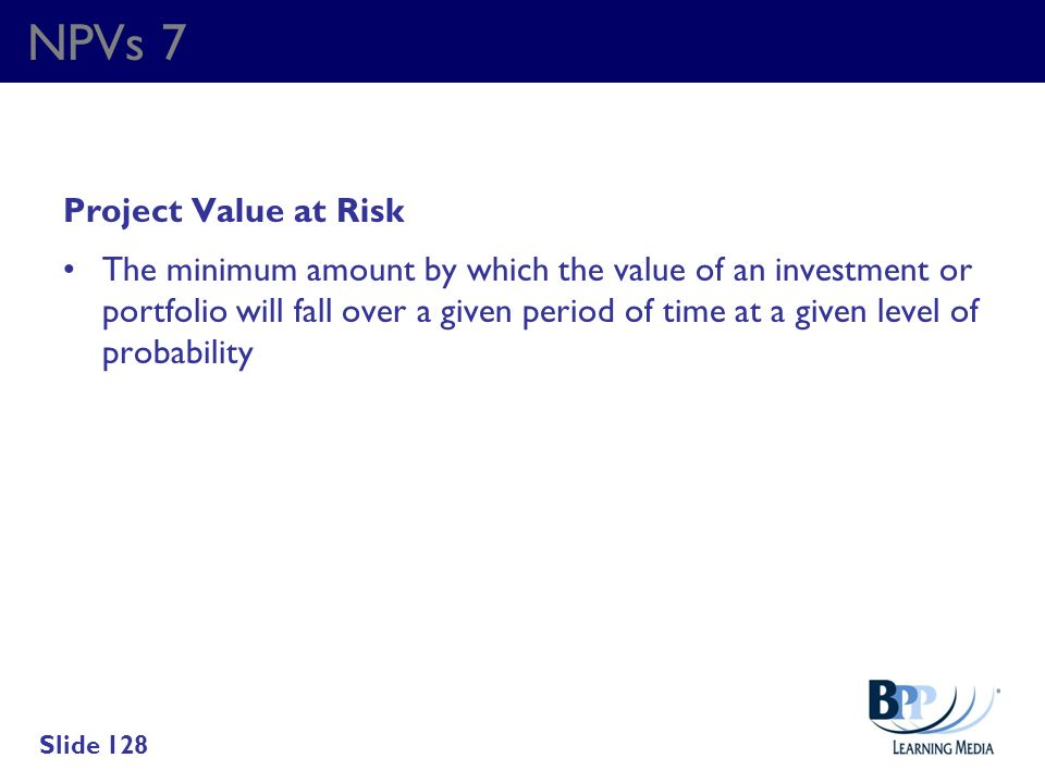 NPVs 7 Project Value at Risk