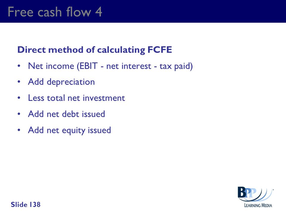 Free cash flow 4 Direct method of calculating FCFE