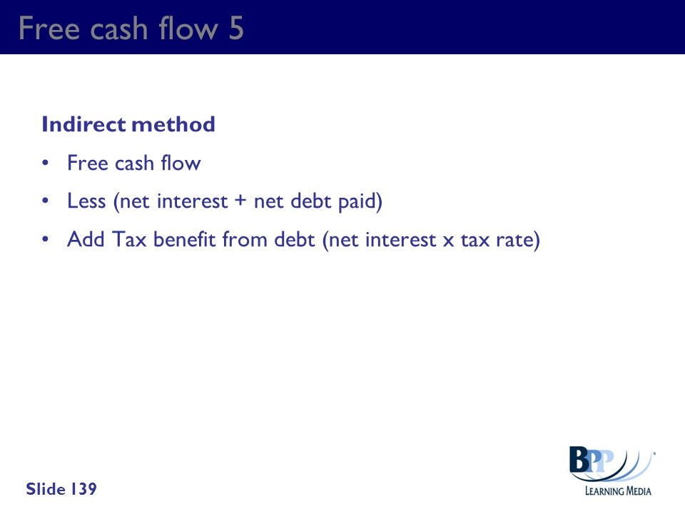 Free cash flow 5 Indirect method Free cash flow