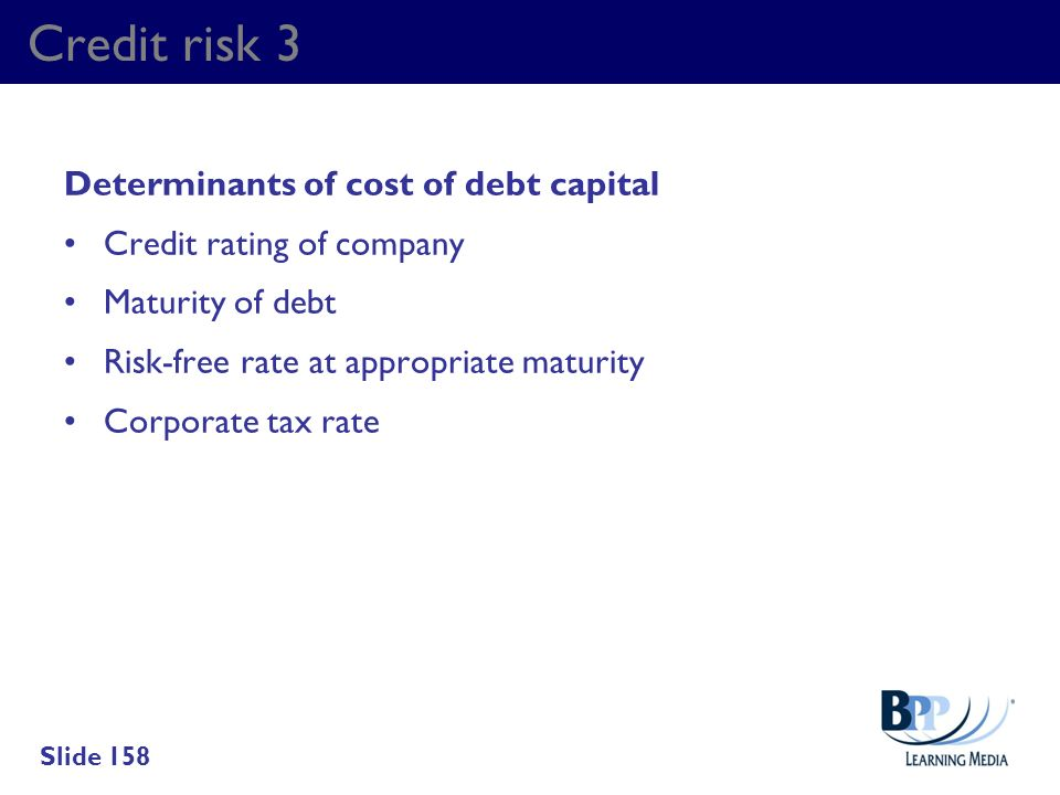 Credit risk 3 Determinants of cost of debt capital