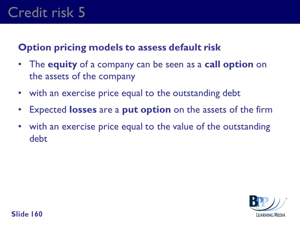 Credit risk 5 Option pricing models to assess default risk