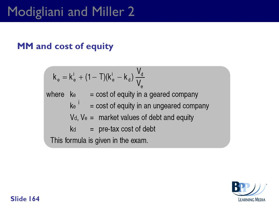 Modigliani and Miller 2 MM and cost of equity