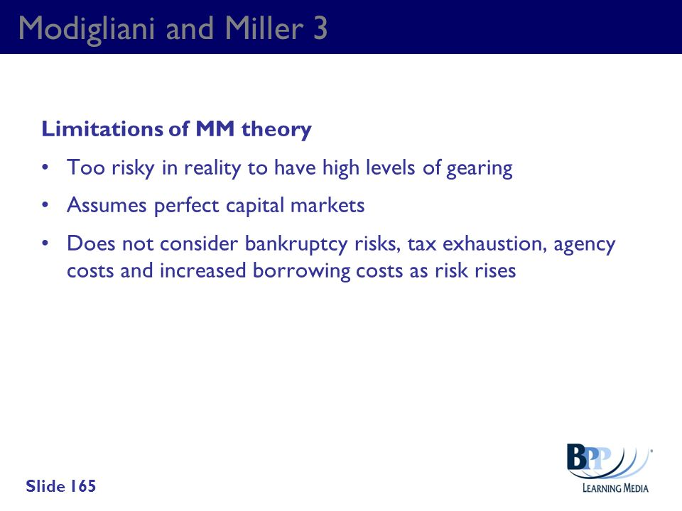 Modigliani and Miller 3 Limitations of MM theory
