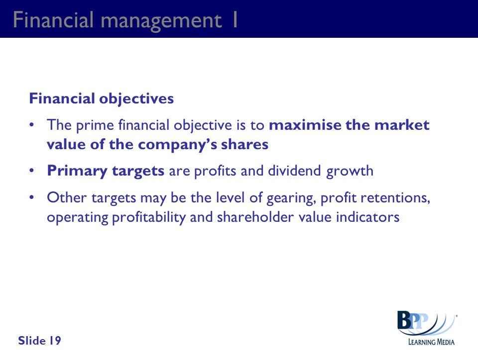 Financial management 1 Financial objectives