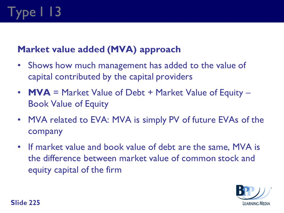 Type I 13 Market value added (MVA) approach