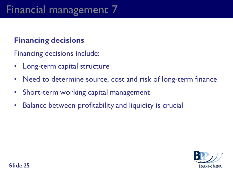 Financial management 7 Financing decisions