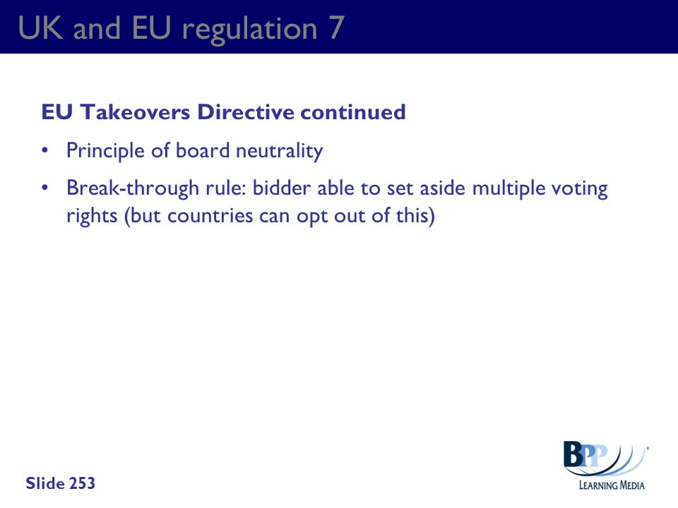 UK and EU regulation 7 EU Takeovers Directive continued