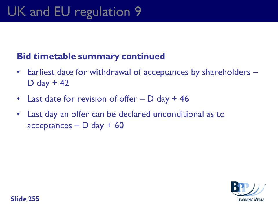 UK and EU regulation 9 Bid timetable summary continued