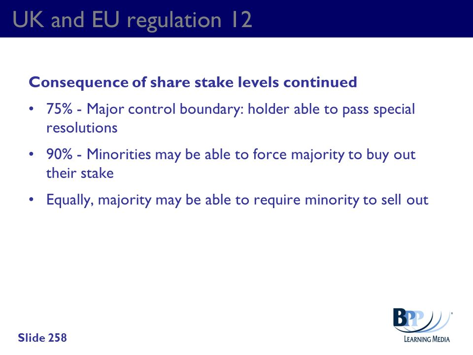 UK and EU regulation 12 Consequence of share stake levels continued