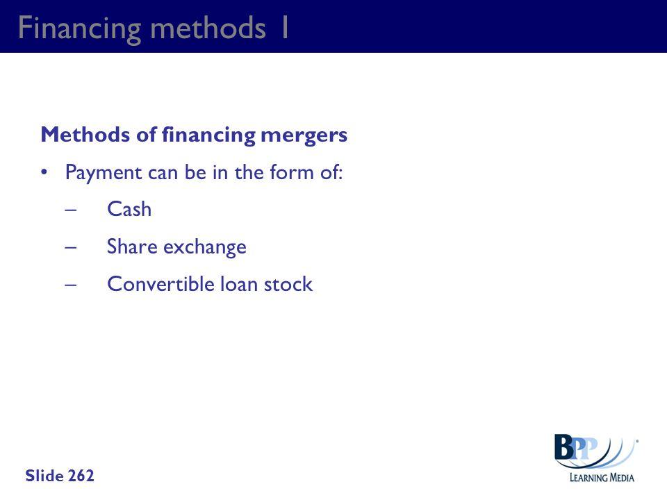 Financing methods 1 Methods of financing mergers