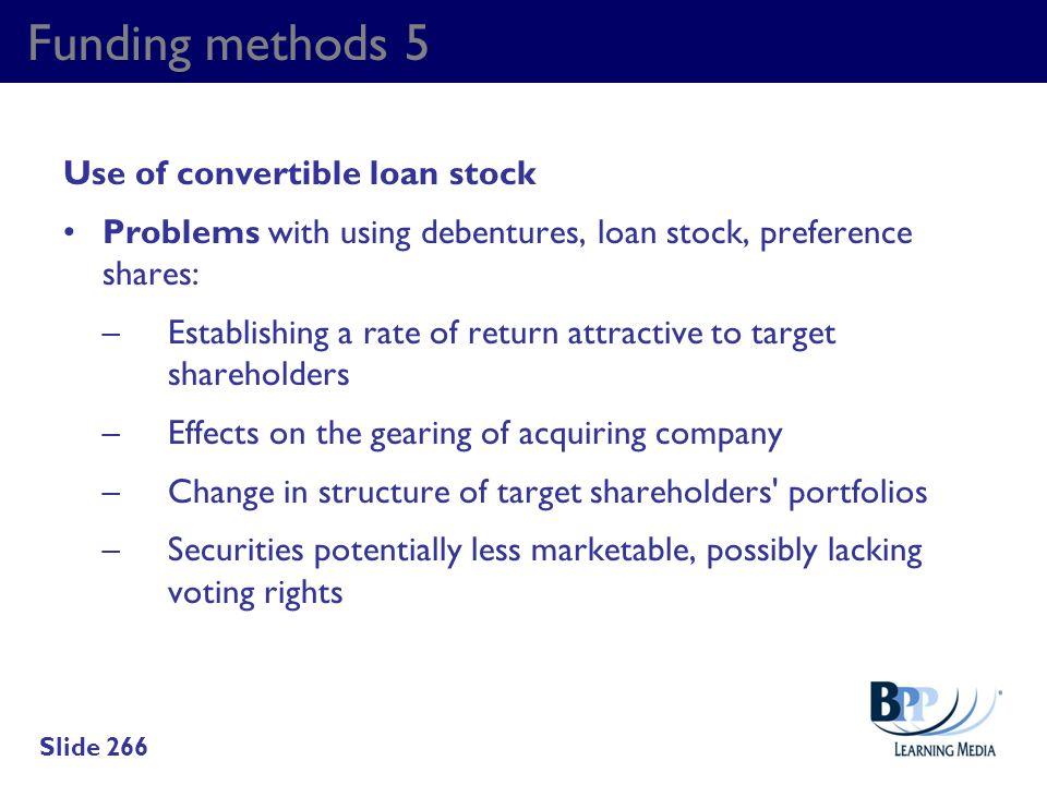 Funding methods 5 Use of convertible loan stock