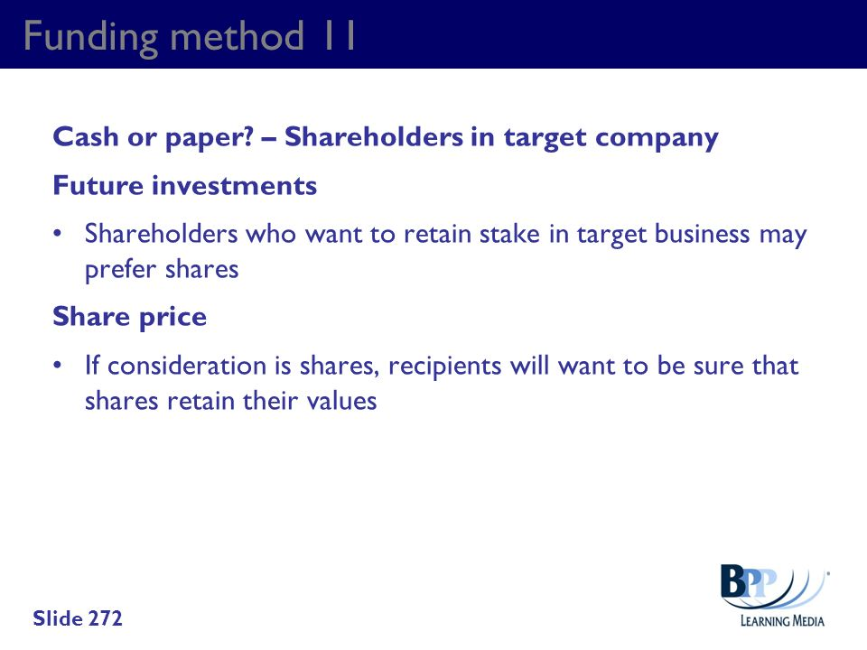 Funding method 11 Cash or paper – Shareholders in target company