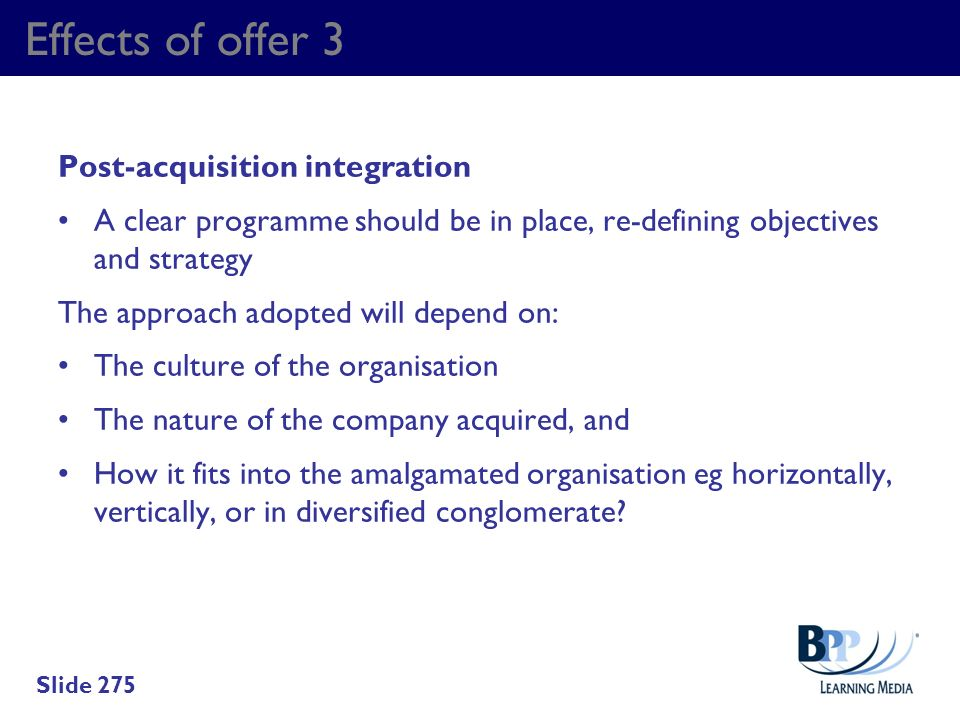 Effects of offer 3 Post-acquisition integration