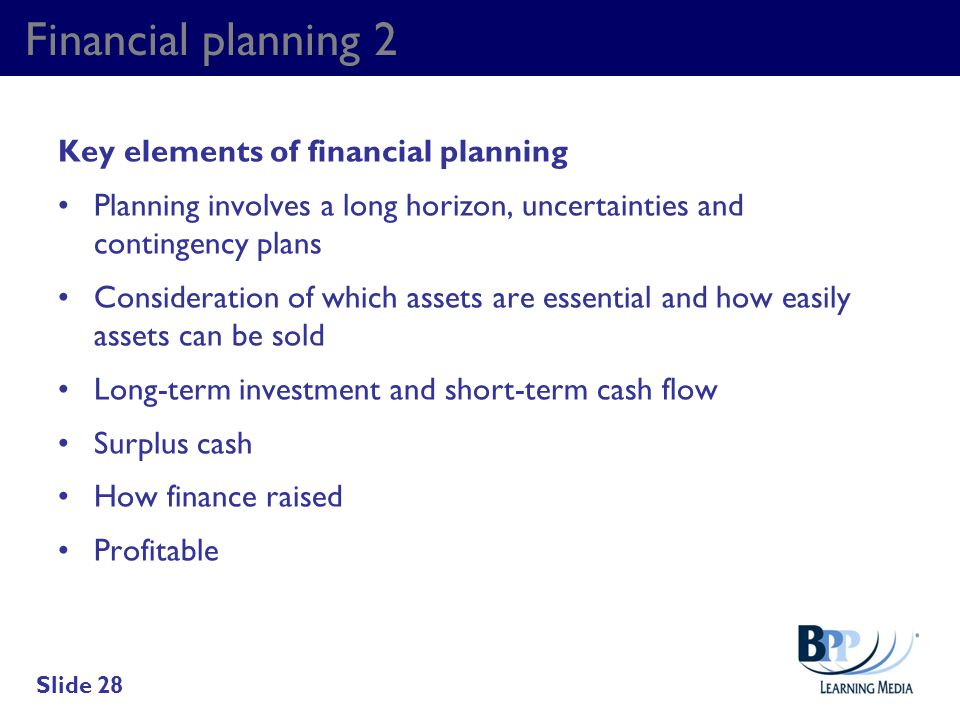 Financial planning 2 Key elements of financial planning