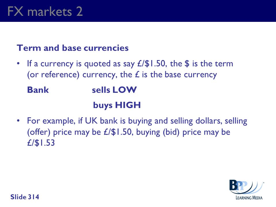 FX markets 2 Term and base currencies