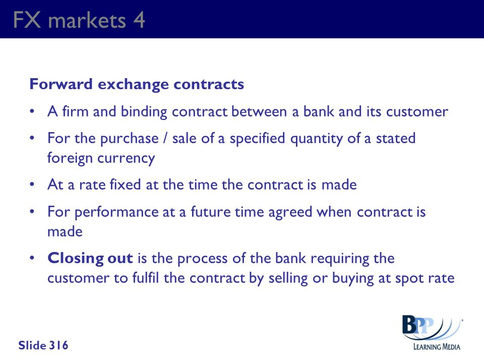 FX markets 4 Forward exchange contracts