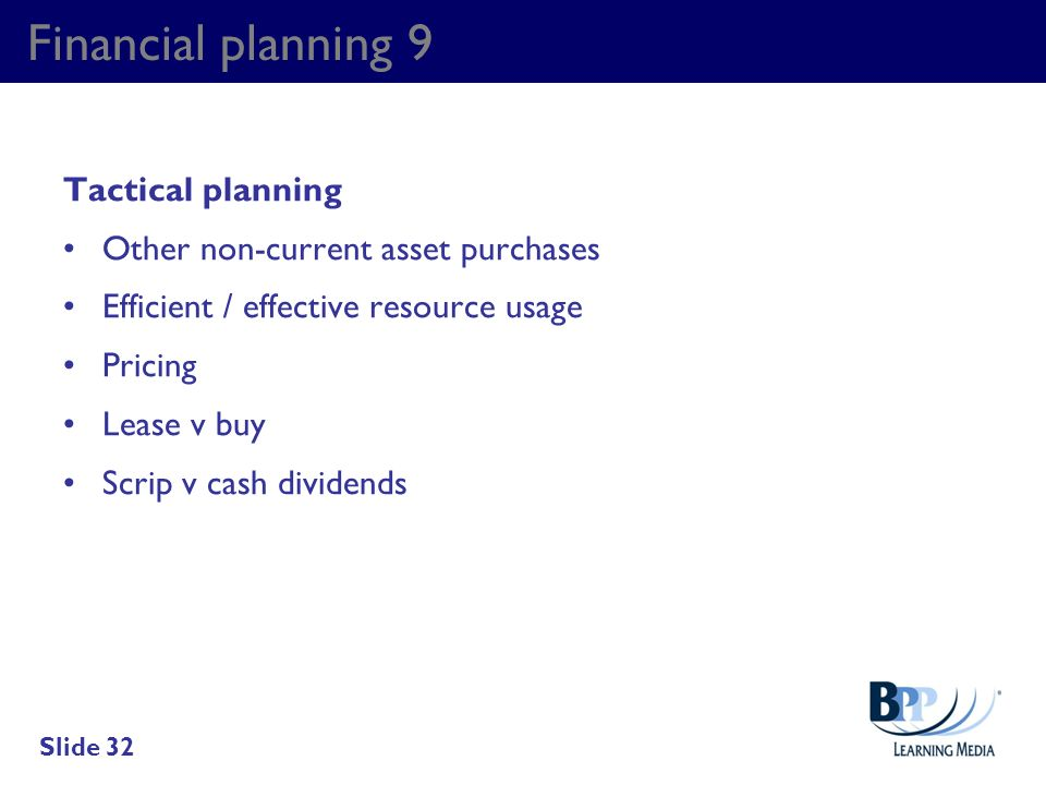 Financial planning 9 Tactical planning