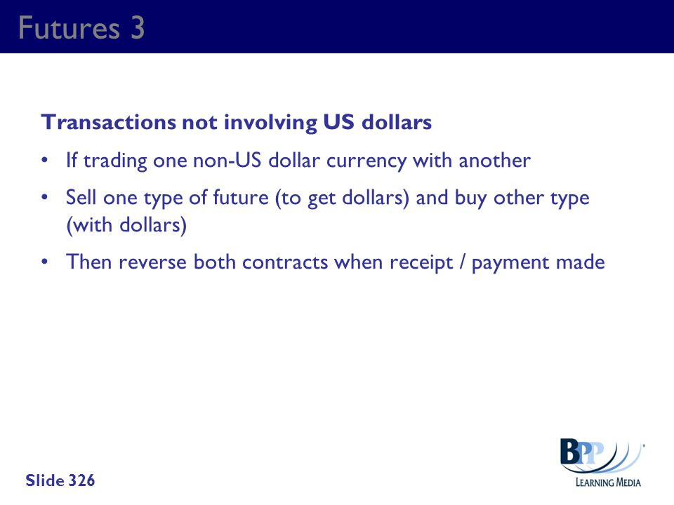 Futures 3 Transactions not involving US dollars