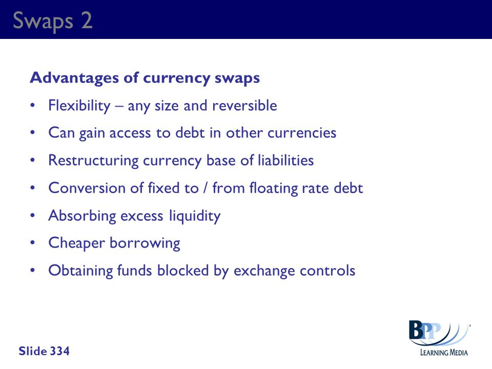 Swaps 2 Advantages of currency swaps