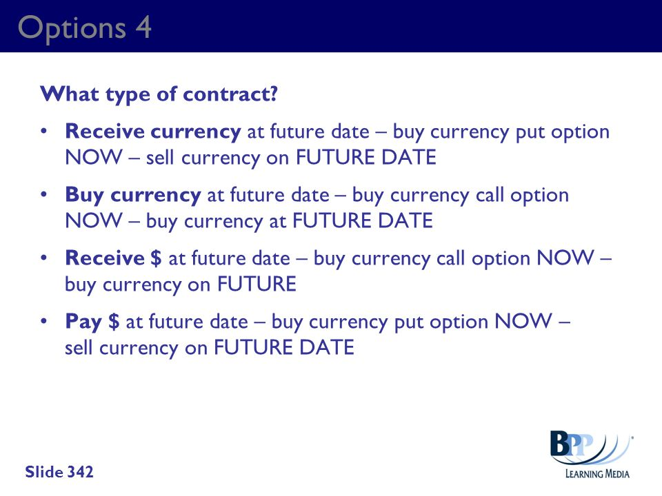 Options 4 What type of contract
