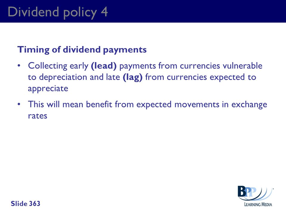 Dividend policy 4 Timing of dividend payments