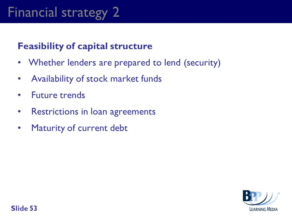 Financial strategy 2 Feasibility of capital structure