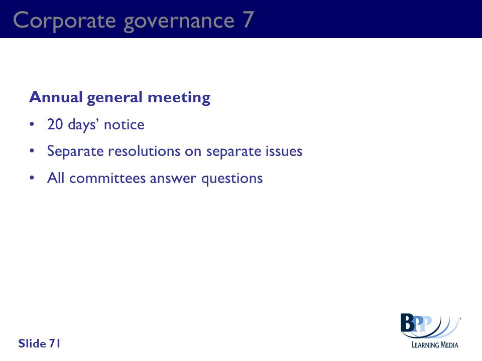 Corporate governance 7 Annual general meeting 20 days' notice
