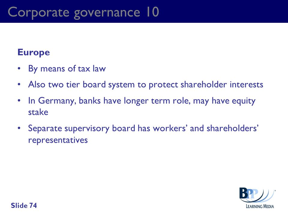 Corporate governance 10 Europe By means of tax law