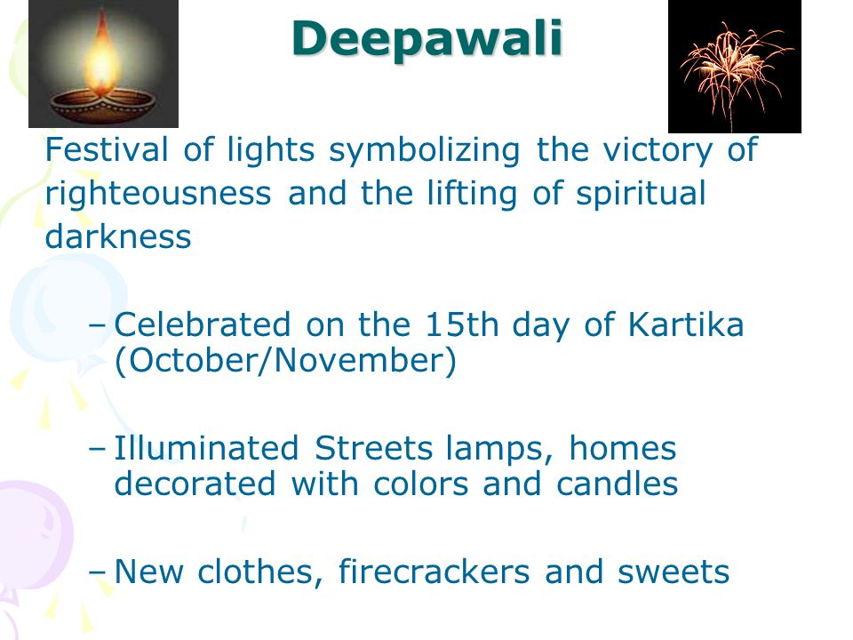 Deepawali Festival of lights symbolizing the victory of