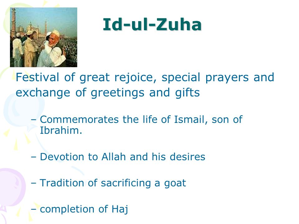 Id-ul-Zuha Festival of great rejoice, special prayers and