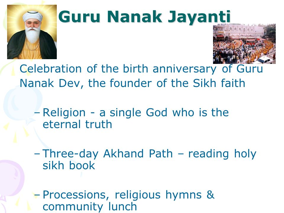 Guru Nanak Jayanti Celebration of the birth anniversary of Guru