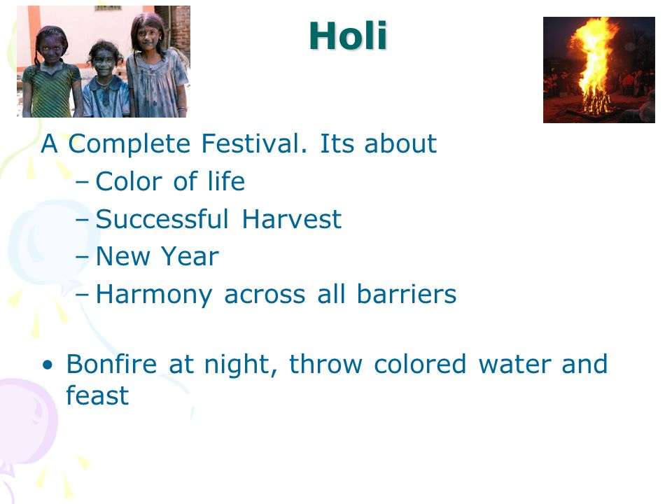 Holi A Complete Festival. Its about Color of life Successful Harvest