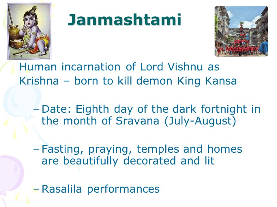 Janmashtami Human incarnation of Lord Vishnu as