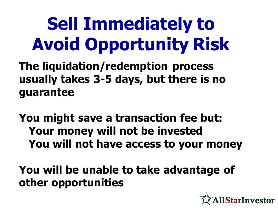 Avoid Opportunity Risk