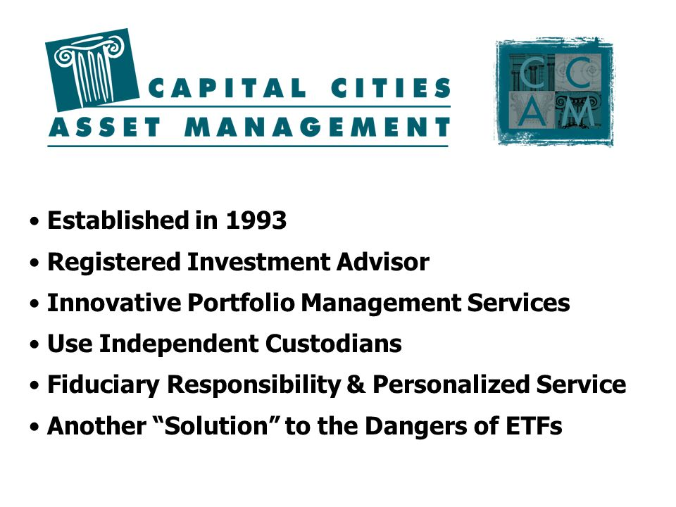 Established in 1993 Registered Investment Advisor. Innovative Portfolio Management Services. Use Independent Custodians.