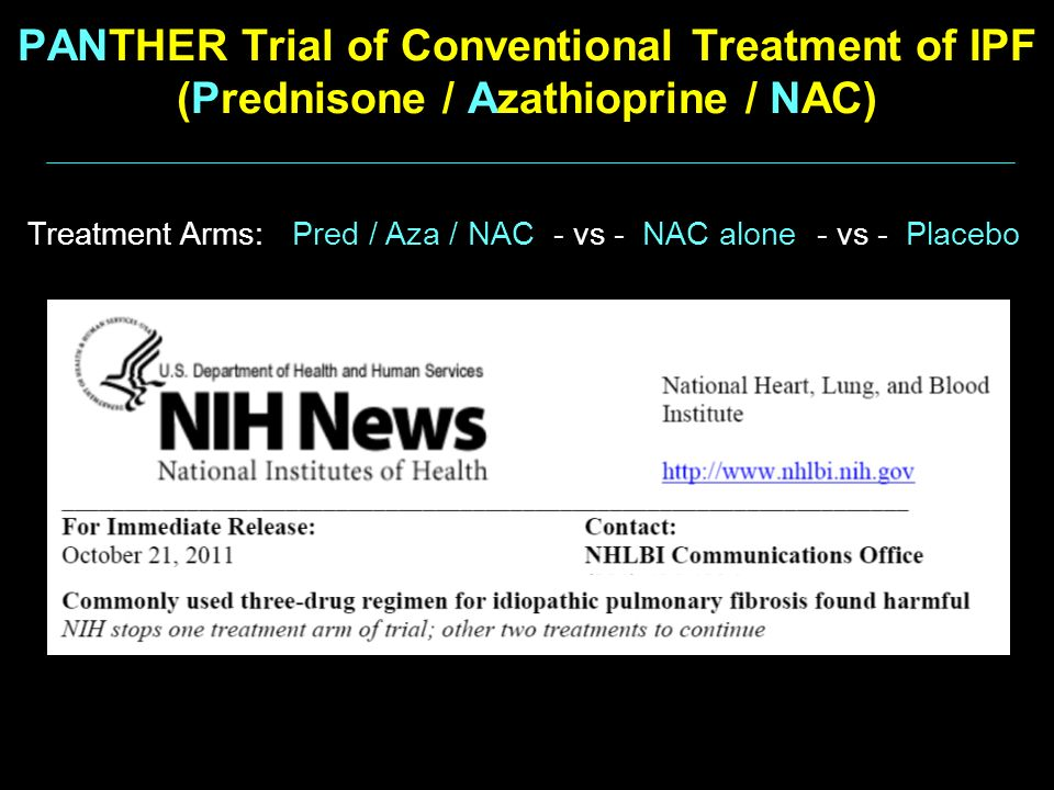PANTHER Trial of Conventional Treatment of IPF (Prednisone / Azathioprine / NAC)