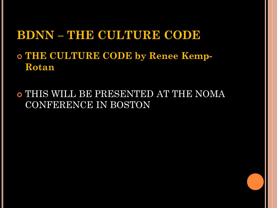 BDNN – THE CULTURE CODE THE CULTURE CODE by Renee Kemp- Rotan