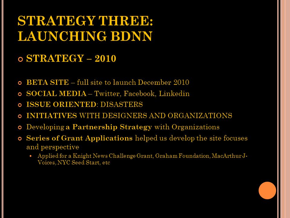 STRATEGY THREE: LAUNCHING BDNN