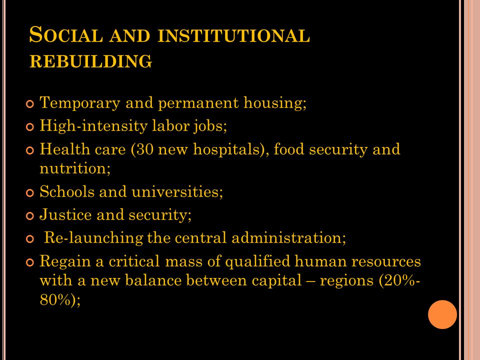 Social and institutional rebuilding