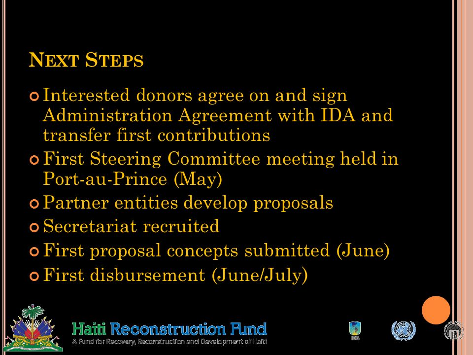 Next Steps Interested donors agree on and sign Administration Agreement with IDA and transfer first contributions.