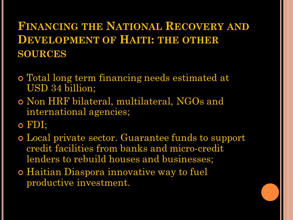 Financing the National Recovery and Development of Haiti: the other sources