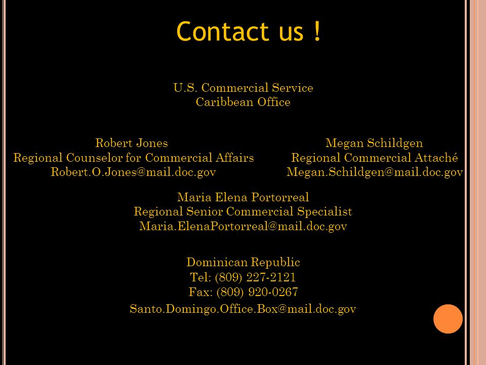 Contact us ! U.S. Commercial Service Caribbean Office