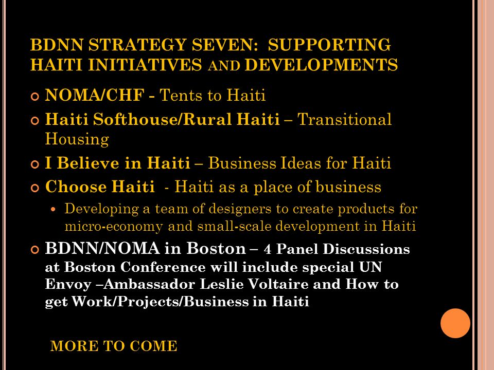 BDNN STRATEGY SEVEN: SUPPORTING HAITI INITIATIVES and DEVELOPMENTS