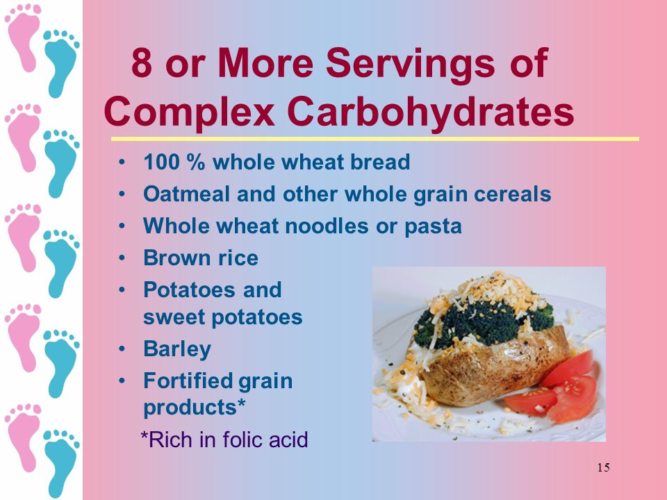 8 or More Servings of Complex Carbohydrates