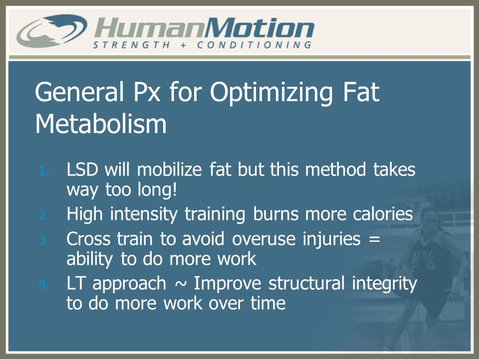 General Px for Optimizing Fat Metabolism