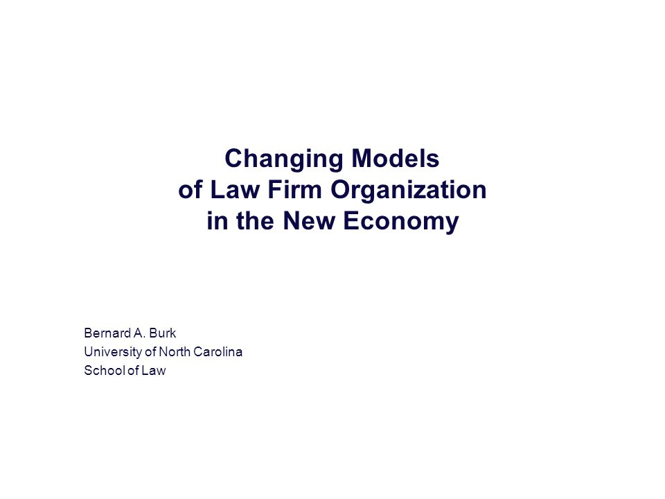 Changing Models of Law Firm Organization in the New Economy